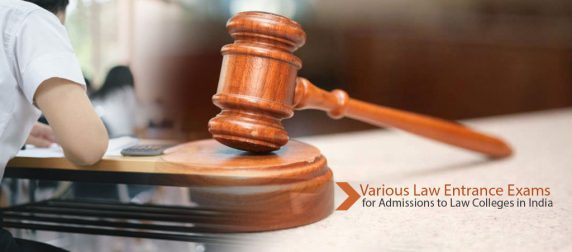 Various Law Entrance Exams for Admissions to Law Colleges in India