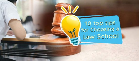 10 top tips for Choosing a law school