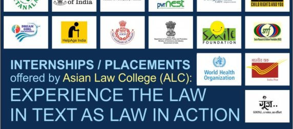 Internships / Placements offered by Asian Law College (ALC): Experience the Law in text as Law in Action