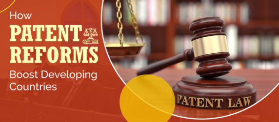 Patent Reforms Boost Developing Countries